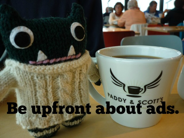 Tip No. 7 - Be upfront about ads (CrawCrafts Beasties)